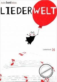 Titelbild für BU 71155 - LIEDERWELT - LIEDERBUCH 14