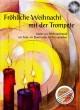 Titelbild für RAPP -WT - FROEHLICHE WEIHNACHT MIT DER TROMPETE