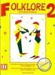 Titelbild für UE 19805 - FOLKLORE INTERNATIONAL 2