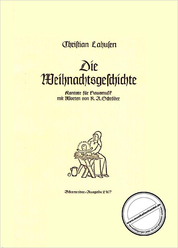 DIE WEIHNACHTSGESCHICHTE - von Lahusen Christian - BA 2167 - Noten