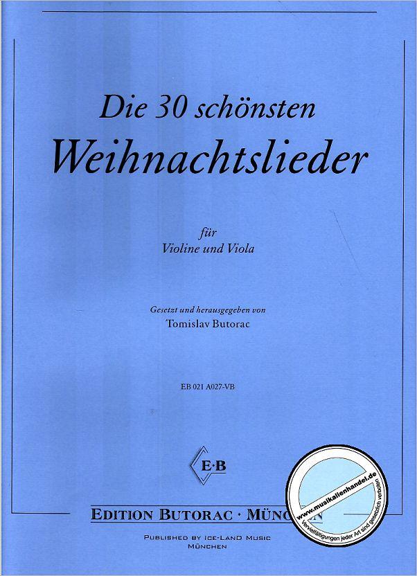 DIE 30 SCHOENSTEN WEIHNACHTSLIEDER - von Butorac Tomislav - BUTORAC ...