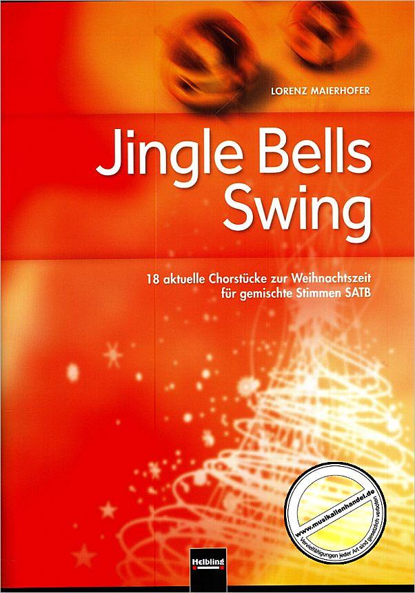 jingle bells swing von maierhofer lorenz helbl c6993. Black Bedroom Furniture Sets. Home Design Ideas