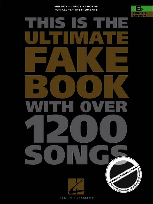 Titelbild für HL 240025 - ULTIMATE FAKE BOOK WITH OVER 1200 SONGS