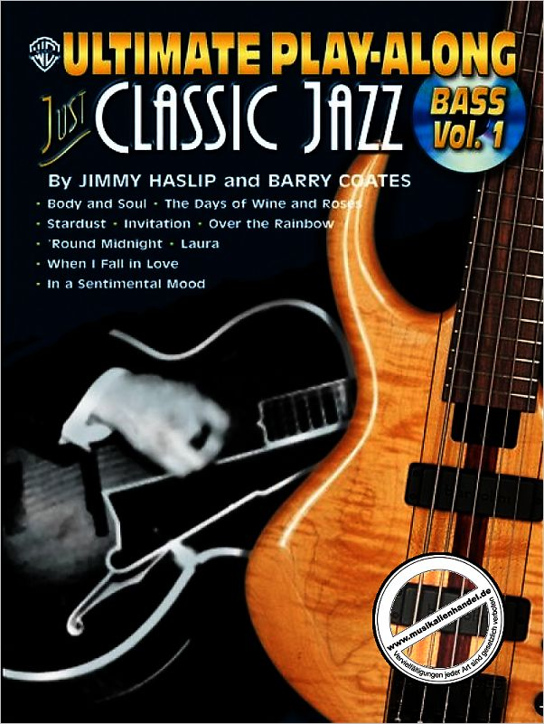 Titelbild für IM 617B - ULTIMATE PLAY ALONG BASS 1 - JUST CLASSIC JAZZ