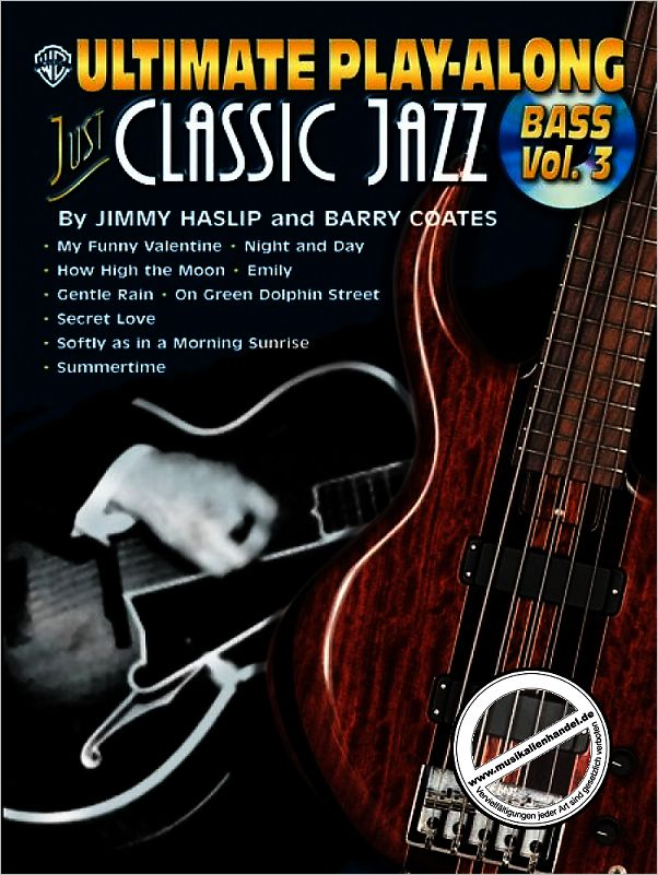 Titelbild für IM 619B - ULTIMATE PLAY ALONG BASS 3 - JUST CLASSIC JAZZ