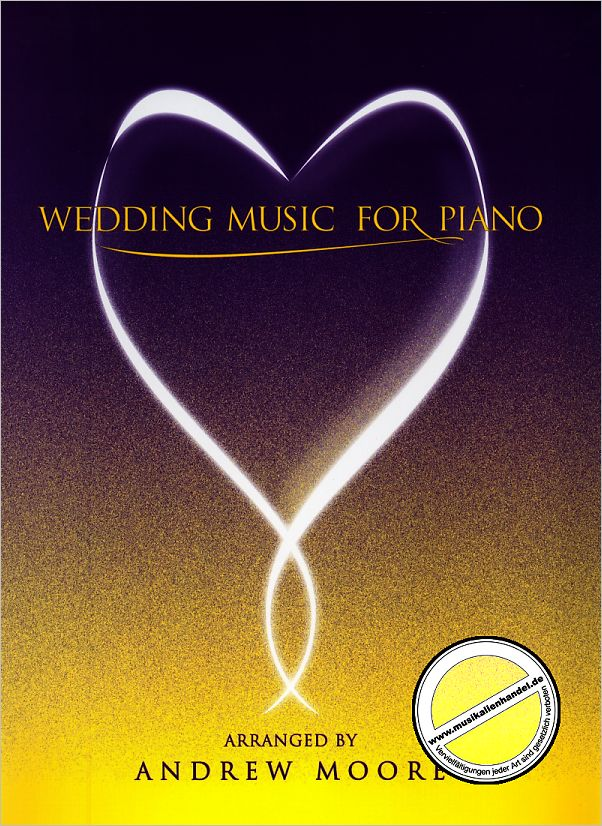 Titelbild für KM 3611731 - WEDDING MUSIC FOR PIANO