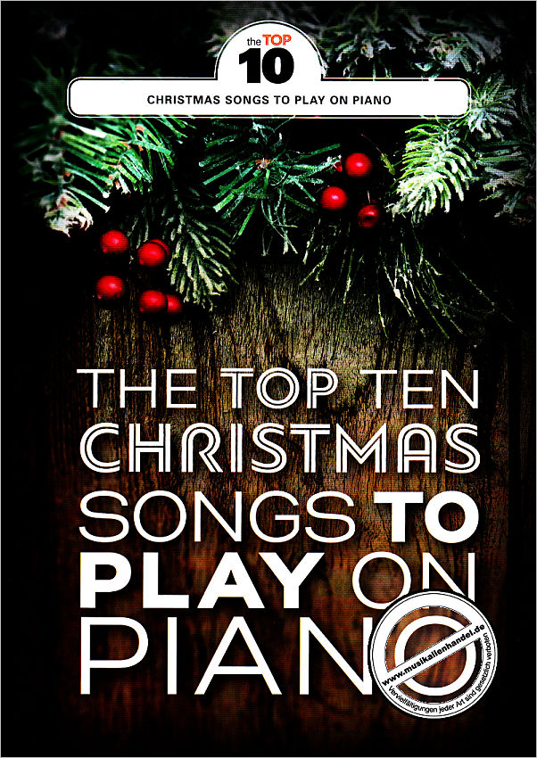 THE TOP TEN CHRISTMAS SONGS TO PLAY ON PIANO - von - MSAM 1012484 ...