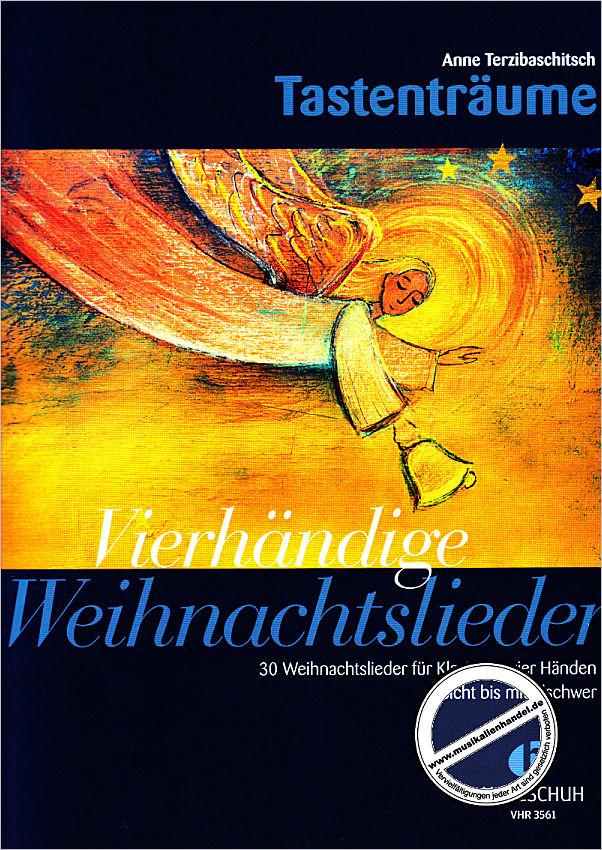 VIERHAENDIGE WEIHNACHTSLIEDER - von Terzibaschitsch Anne - VHR 3561 ...