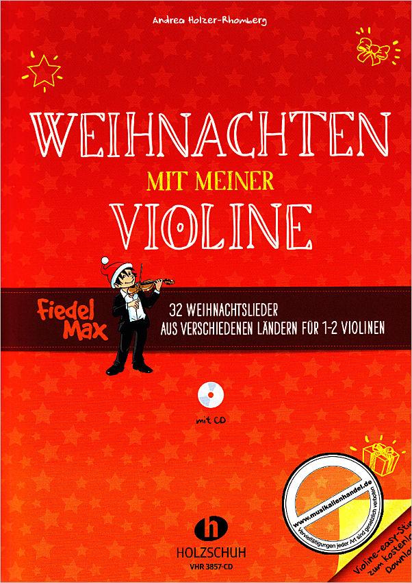 WEIHNACHTEN MIT MEINER VIOLINE - von Holzer Rhomberg Andrea - VHR ...