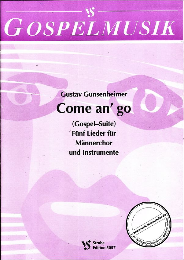 Titelbild für VS 5057 - COME AND GO (GOSPEL SUITE)